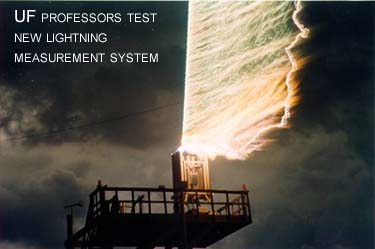 Lightning striking - UF professors test a new lightning measurement system